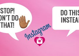 8 Things You Didn't Know You Were Doing Wrong On Instagram